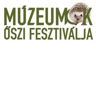 Múzeumok Őszi Fesztiválja programajánló